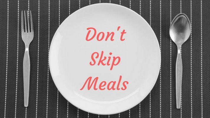 Đừng bỏ bữa